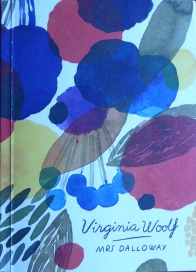 Mrs Dalloway by Virginia Woolf (Vintage Classics)